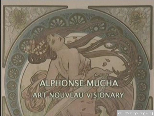 Doc_Film_Alphonse_Mucha_1 | Альфонс Муха - Провидец Арт Нуво | ARTeveryday.org
